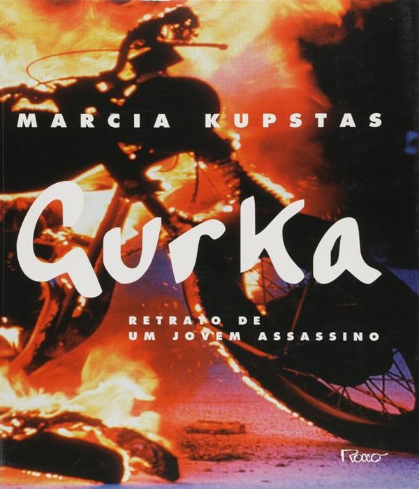 Gurka - Retrato De Um Jovem Assassino