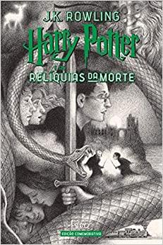 Harry Potter e as Reliquias da Morte (capa Dura) - Edicao Comemorativa dos 20 ANOS da Colecao HARRY Potter -