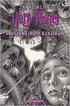 Harry Potter e o Prisioneiro de AZKABAN (capa Dura) - Edicao Comemorativa dos 20 ANOS da Colecao HARRY Potter