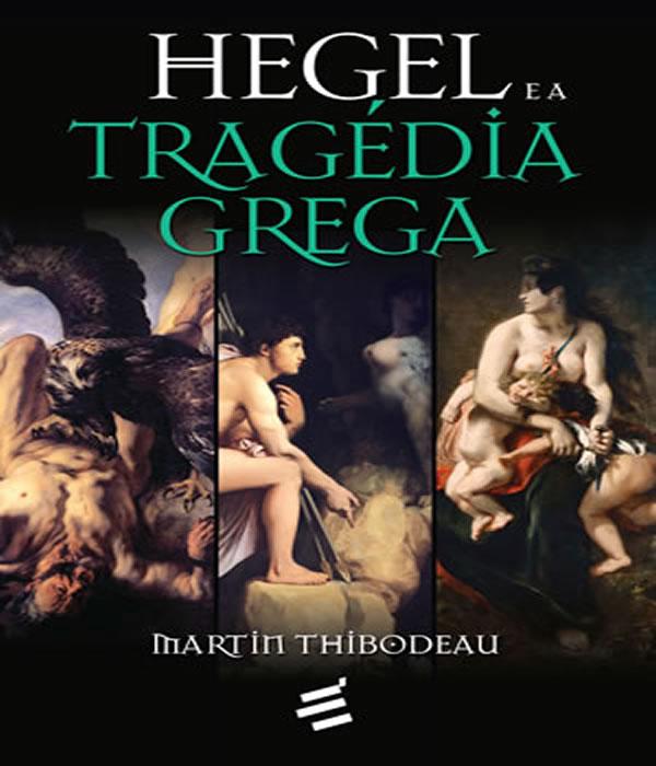 Hegel e a Tragedia Grega - 02 ED