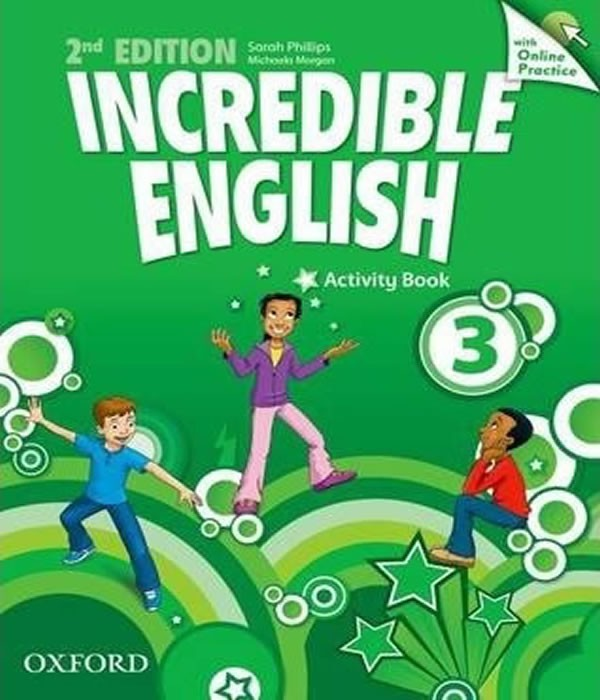 Incredible ENGLISH 3 - Activity Book WITH Online Practice - 02 ED