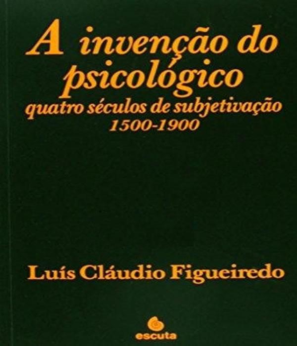 Invencao do Psicologico, a - 07 ED