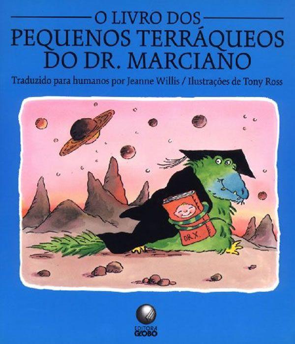 Livro Dos Pequenos Terraqueos Do Dr. Marciano, O