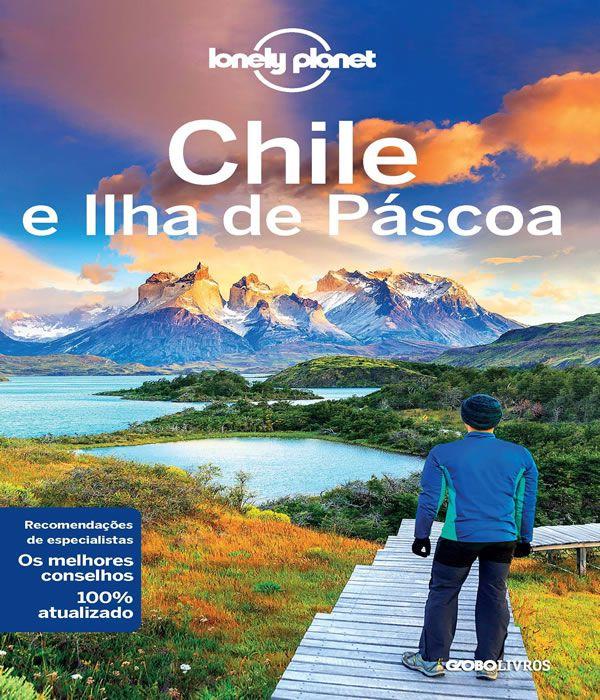 Lonely Planet Chile e ILHA de Pascoa