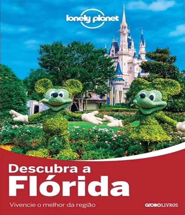 Lonely Planet Descubra a Florida