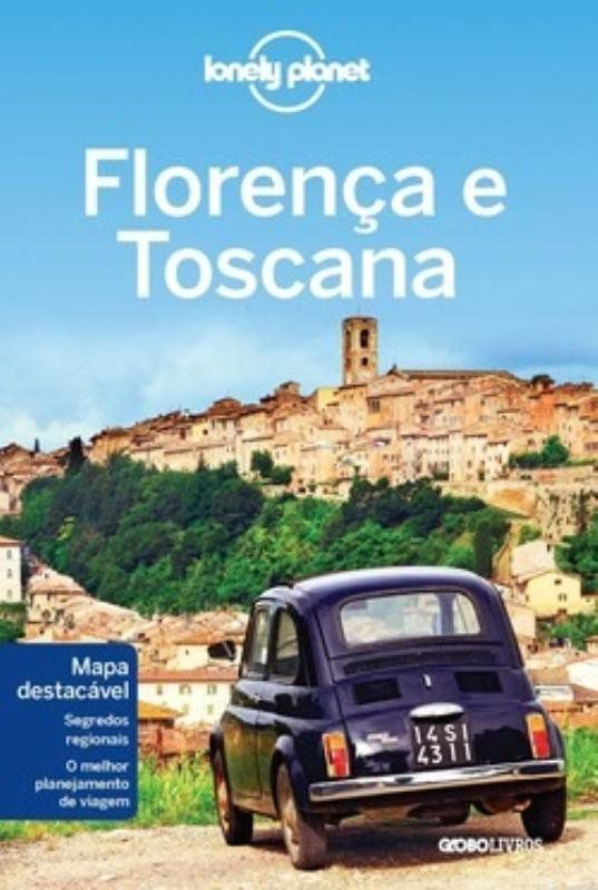 Lonely Planet Florenca e Toscana