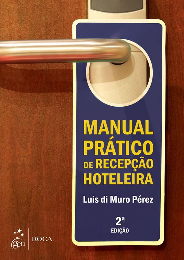 Manual Pratico de Recepcao Hoteleira - 02 ED