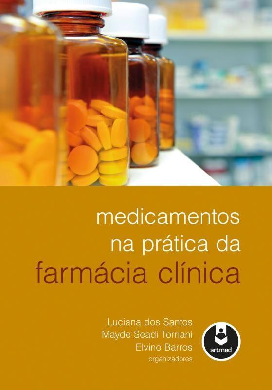 Medicamentos NA Pratica da Farmacia Clinica
