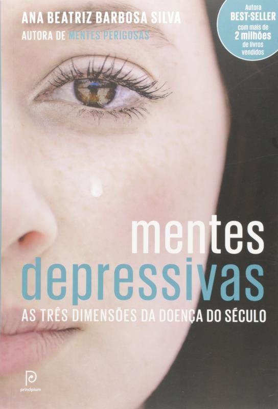 Mentes Depressivas: as TRES Dimensoes da Doenca do Seculo