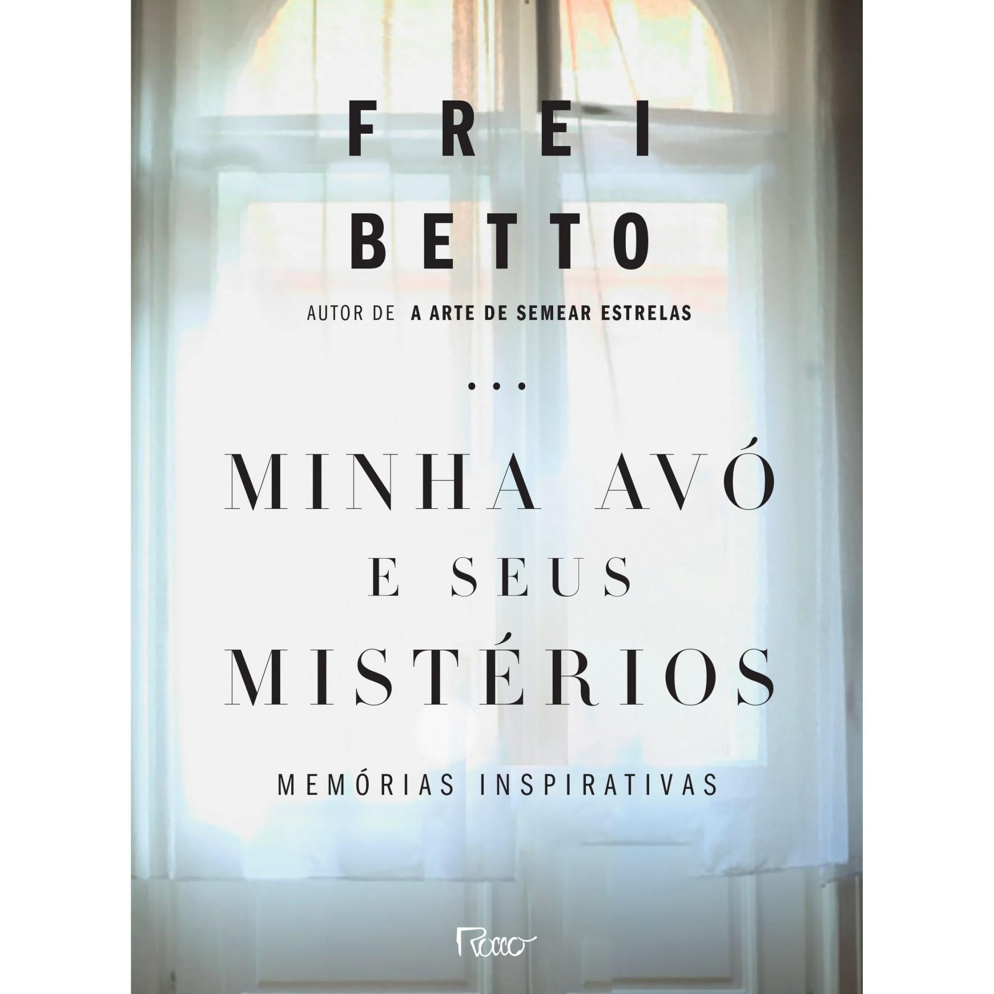 Minha AVO e Seus Misterios: Memorias Inspirativas