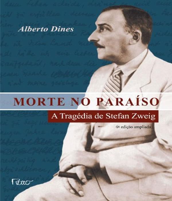 Morte No Paraiso - A Tragedia De Stefan Zweig - 04 Ed