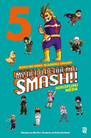 My Hero Academia Smash - Vol 5 - Jbc