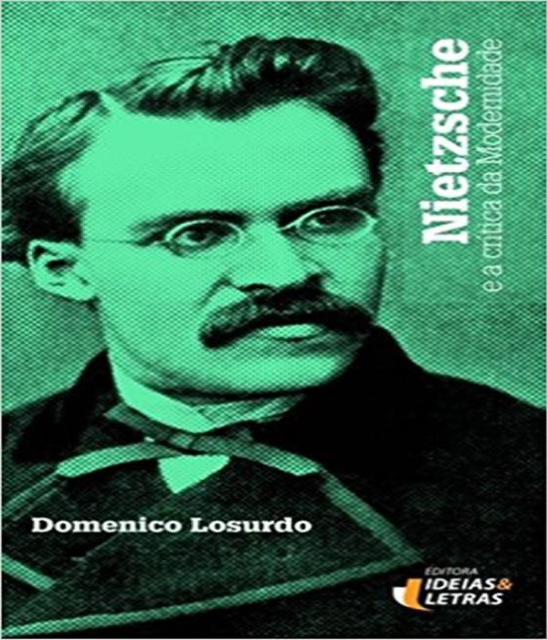 Nietzsche: e a Critica da Modernidade