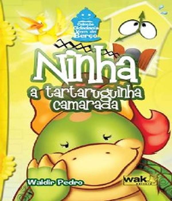 Ninha - a Tartaruguinha Camarada