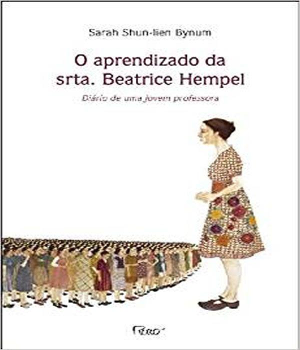O Aprendizado da SRTA. Beatrice Hempel - Diario de UMA Jovem Professora