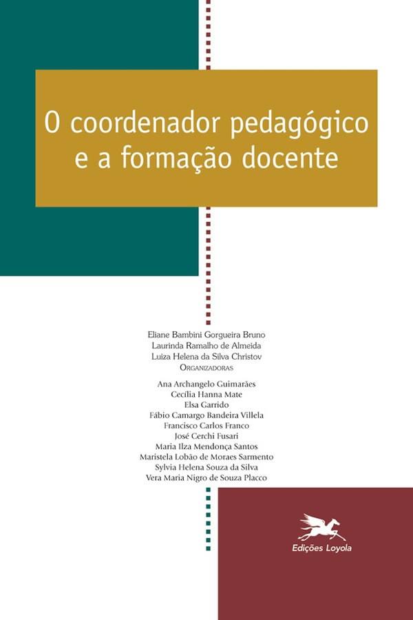 O Coordenador Pedagogico e a Formacao Docente