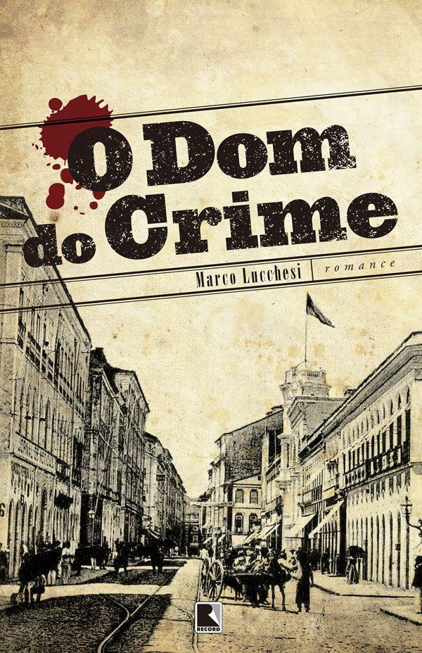 O Dom Do Crime
