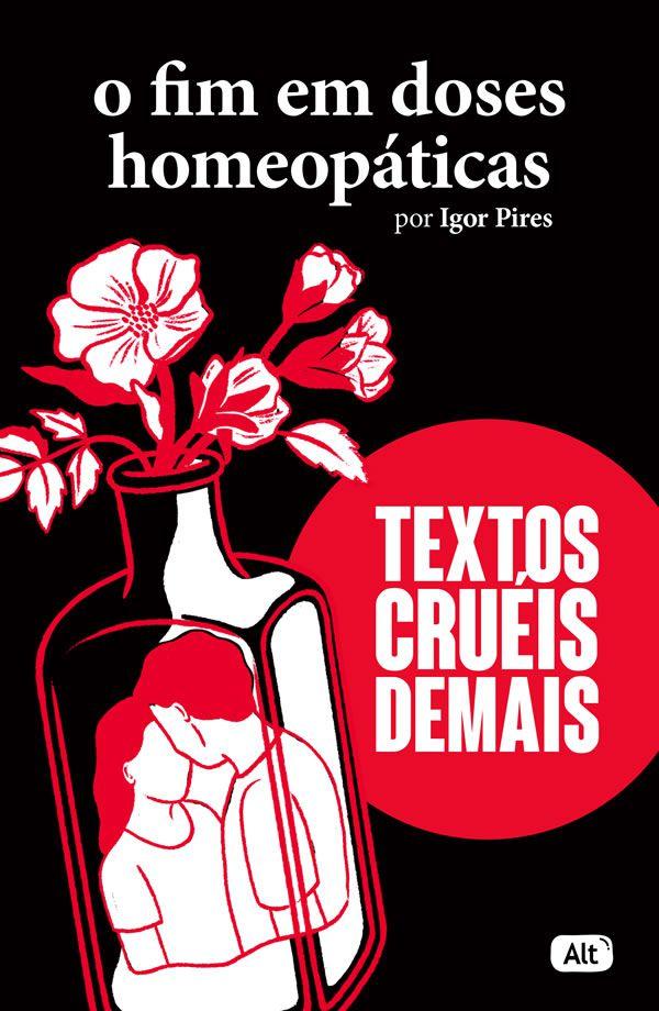 O FIM em Doses Homeopaticas - Textos Crueis Demais