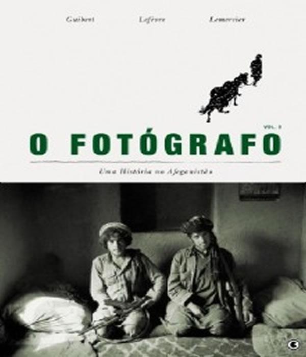 O Fotografo - UMA Historia NO Afeganistao - Volume 3