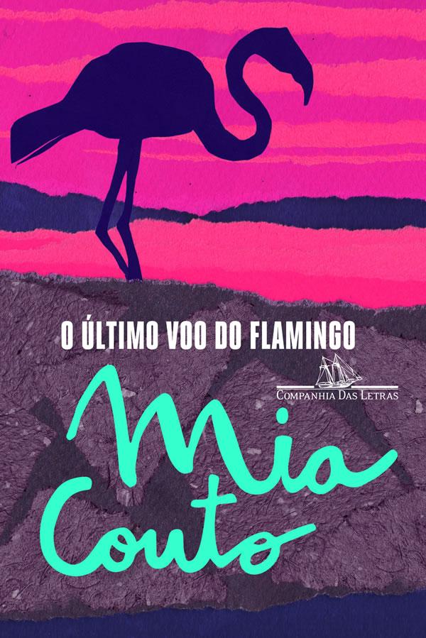 O Ultimo Voo do Flamingo