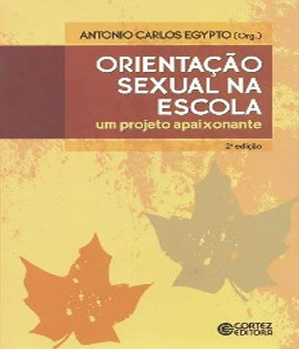Orientacao Sexual NA Escola - 2 ED