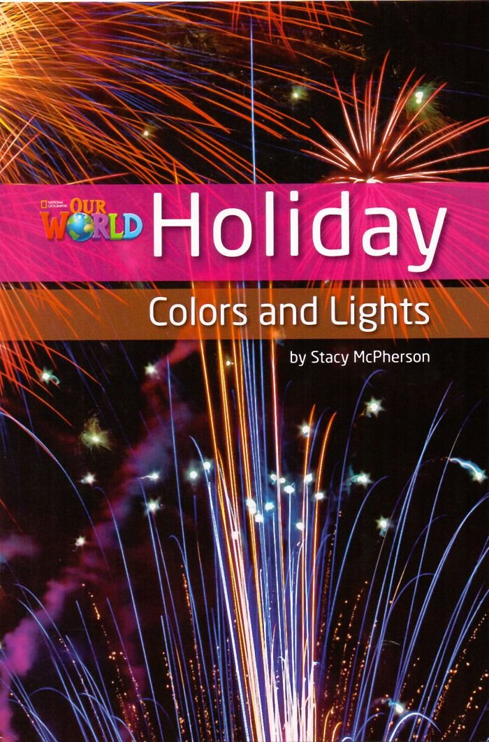 Our WORLD 3 - Reader 8: Holiday Colors AND LIGHTS