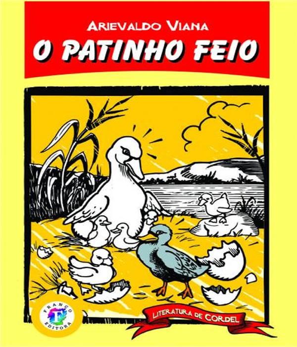 Patinho Feio, o - Literatura de Cordel