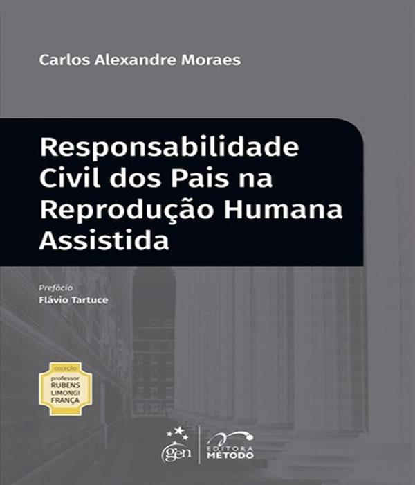Responsabilidade Civil dos Pais NA Reproducao Humana Assistida