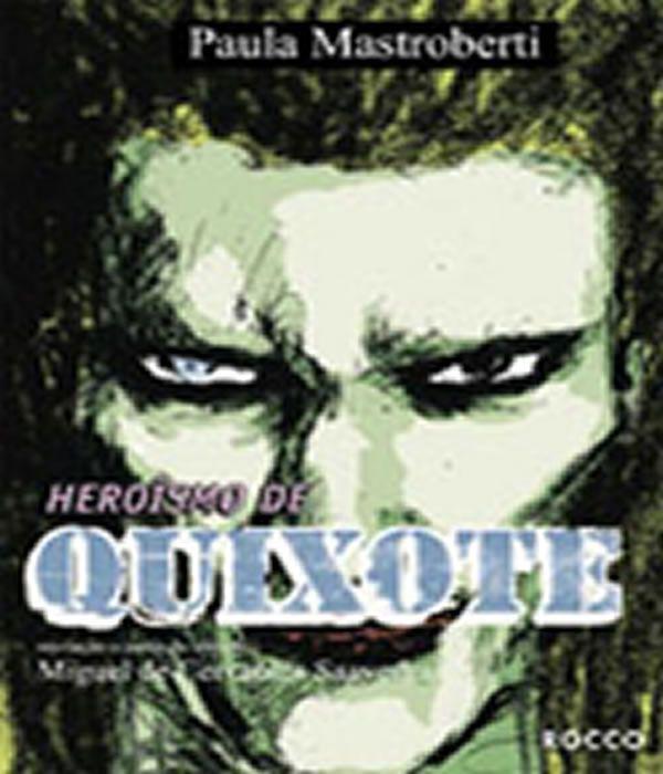 Reversoes - Heroismo De Quixote