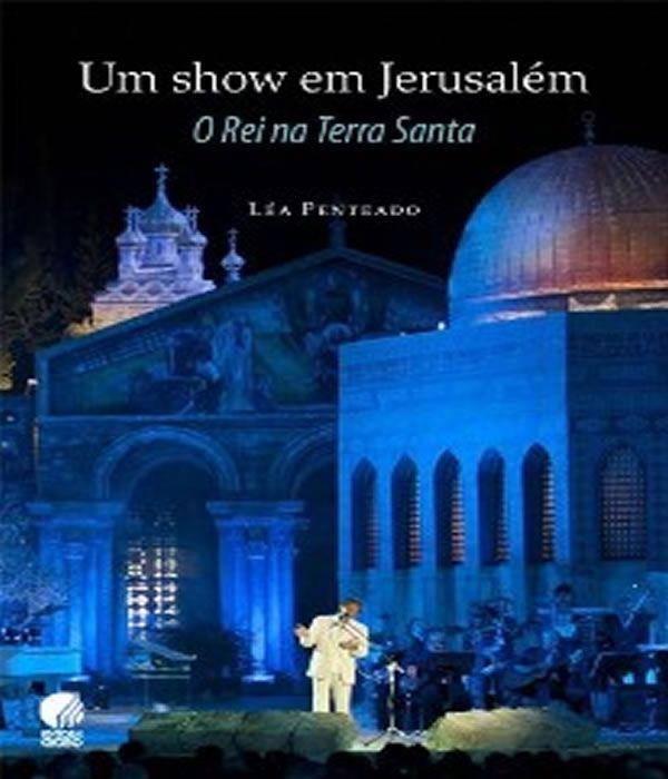Show Em Jerusalem, Um - O Rei Na Terra Santa