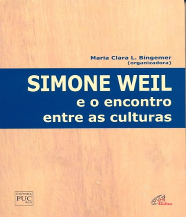 Simone Weil e o Encontro ENTRE as Culturas