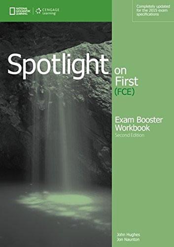 Spotlight ON FIRST: EXAM Booster Workbook, W/KEY + Audio CDS