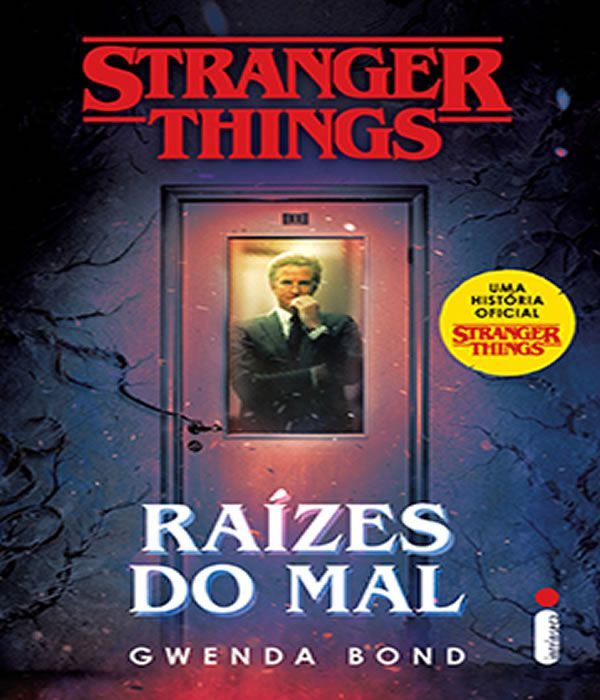 Stranger THINGS: Raizes do MAL: Serie Stranger THINGS - Volume 1