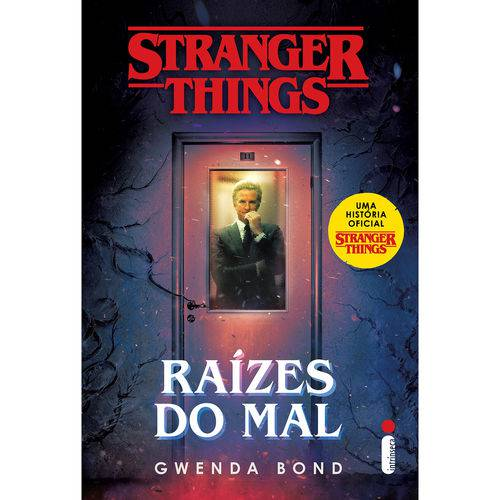 Stranger Things - Vol 1 - Raizes Do Mal