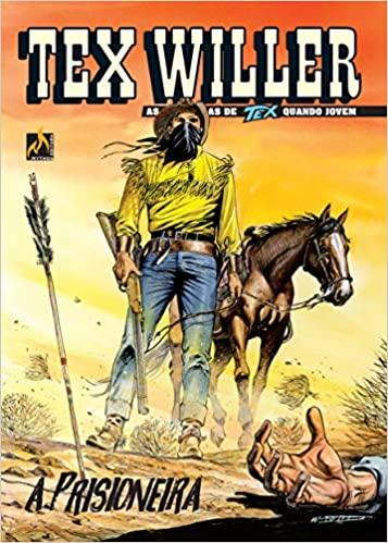 TEX WILLER Nº 08 A prisioneira