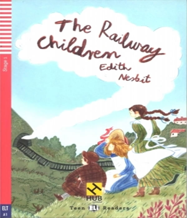 The Railway Children - Stage 1 - WITH Audio CD