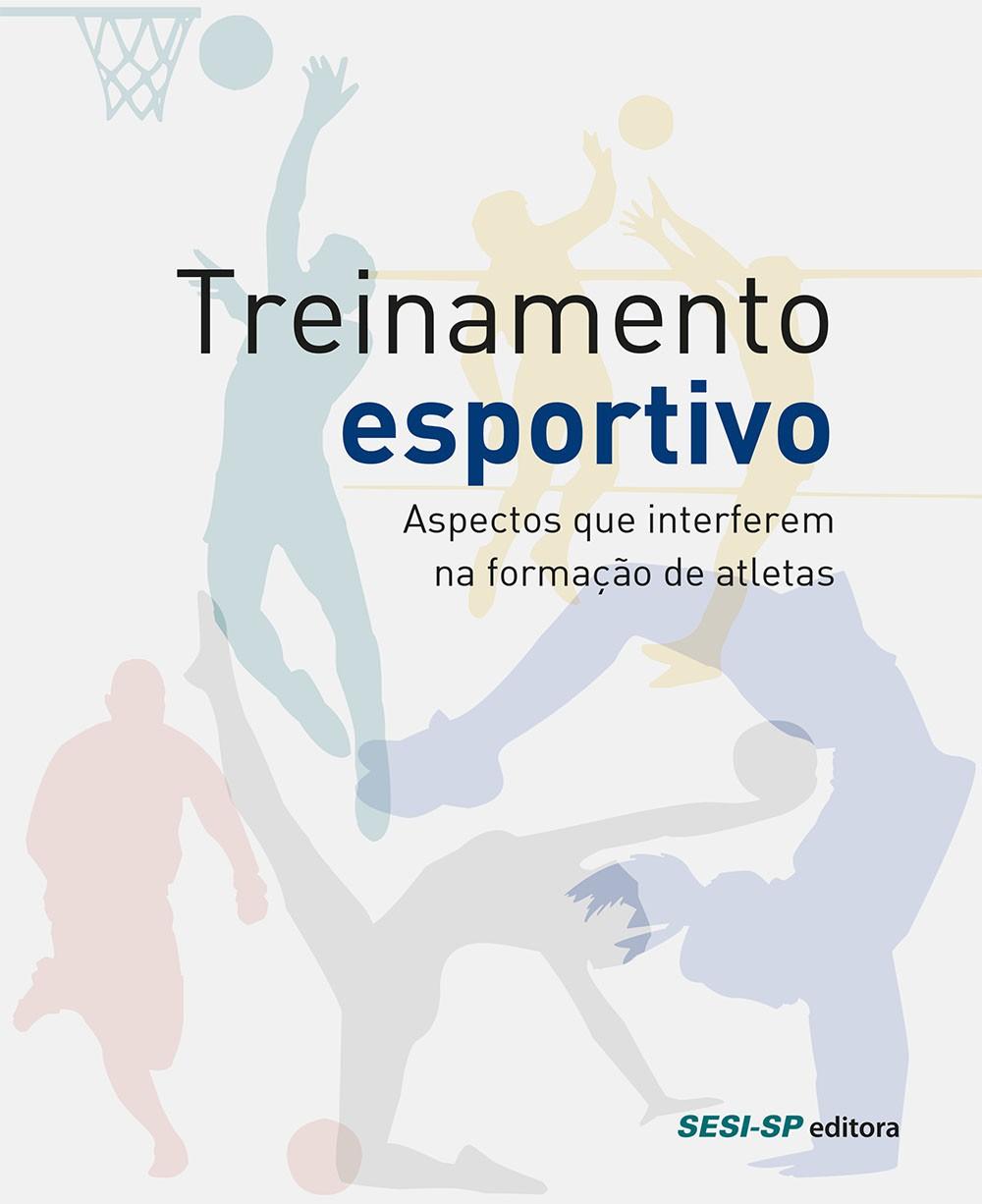 Treinamento Esportivo: Aspectos Que Interferem NA Formacao de Atletas