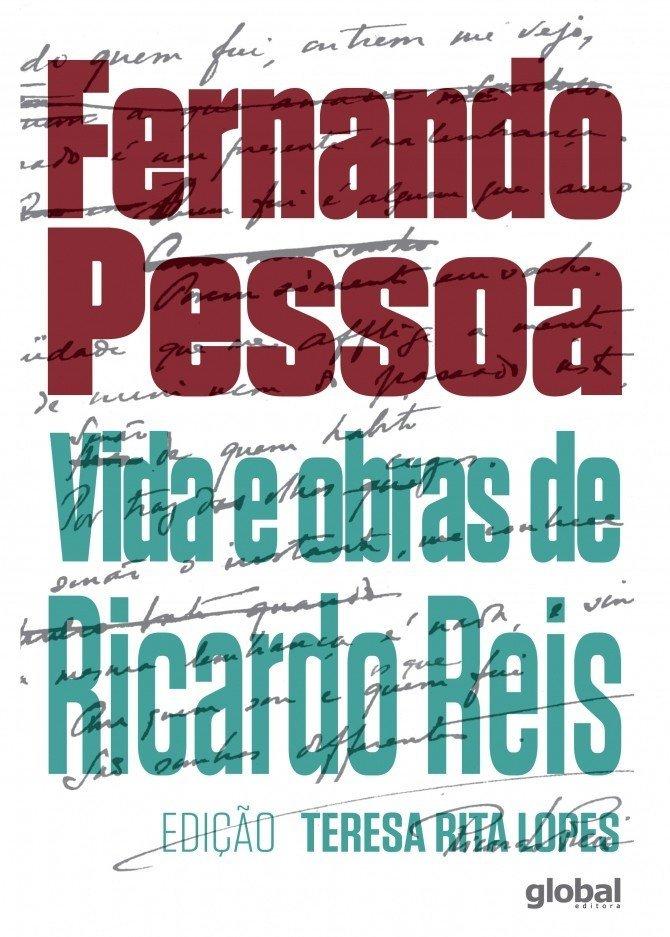 Vida e OBRAS de Ricardo Reis