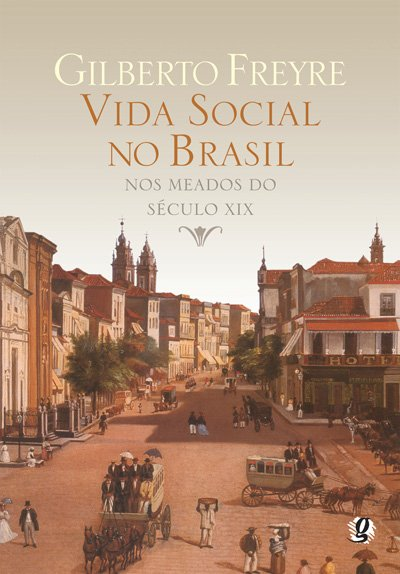 Vida Social NO Brasil NOS Meados do Seculo XIX