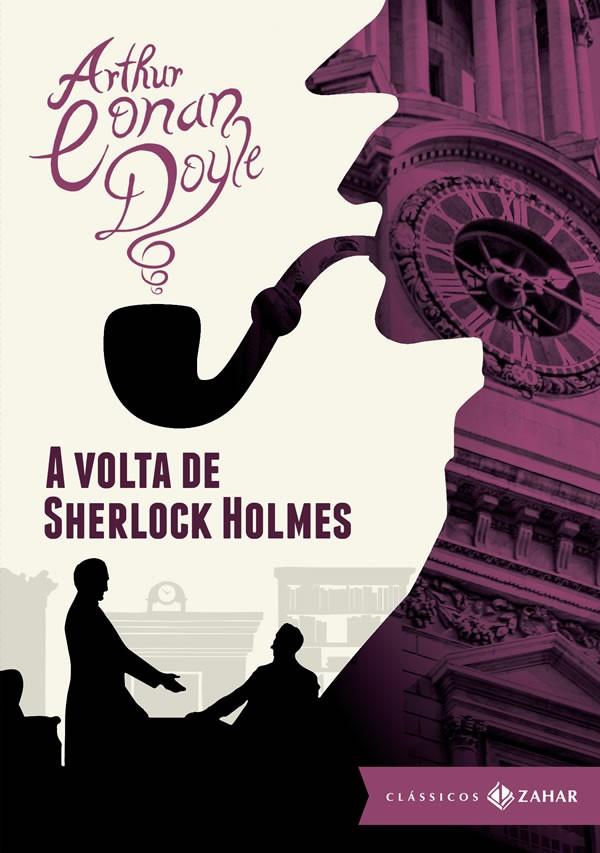 Volta de Sherlock Holmes, a - Edicao Bolso de Luxo