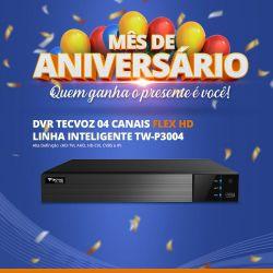 Mês de Aniversário - DVR Tecvoz 04 Canais Flex HD Full HD TW-P3004