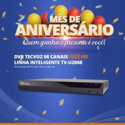 Mês de Aniversário - DVR Tecvoz 08 Canais Flex HD Linha Inteligente TV-U2008
