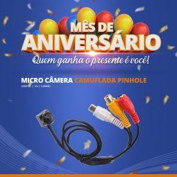 Mês de Aniversário - Micro Câmera Camuflada Pinhole (650TVL | 1/4 | 3.6mm)