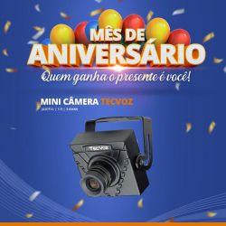 Mês de Aniversário - Mini Câmera Tecvoz (420TVL | 1/3 | 3.6mm)