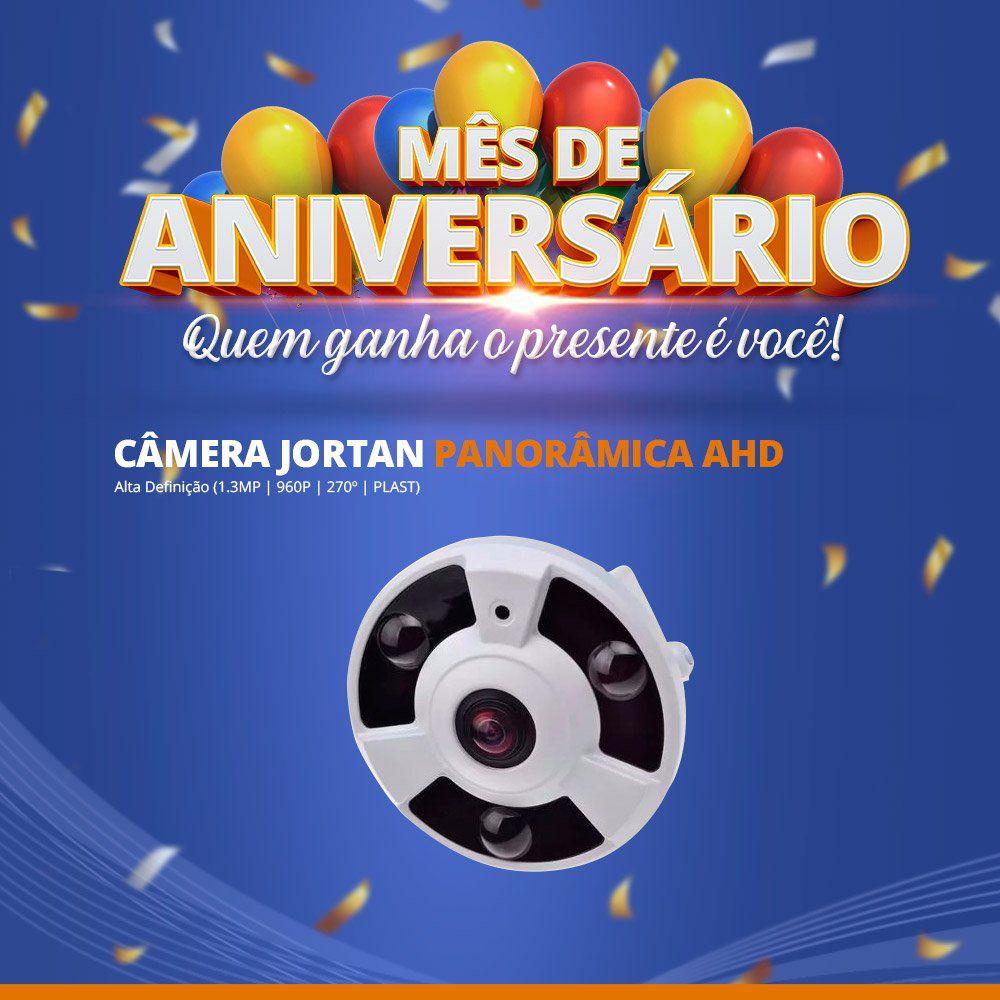 Mês de Aniversário - Câmera Jortan Panorâmica AHD Alta Definição (1.3MP | 960p | 270º | Plast)  - CFTV Clube | Brasil