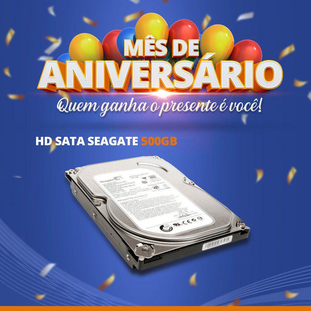 Mês de Aniversário - HD Sata Seagate 500GB  - CFTV Clube | Brasil