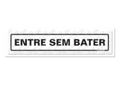 Placa Alumínio 5x25 Entre Sem Bater Sinalize