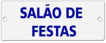 Placa Alumínio Esmaltada Salao De Festas Caiado