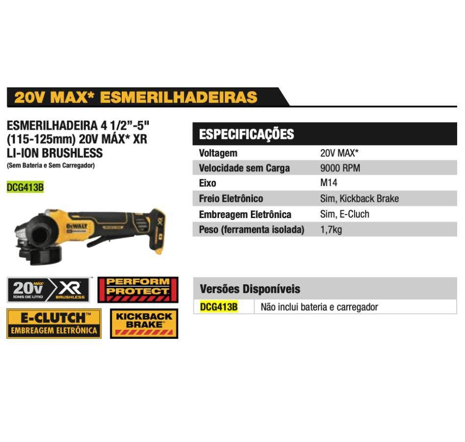 Esmerilhadeira DCG413B  4.1/2 Dewalt 20V Max DCG413B