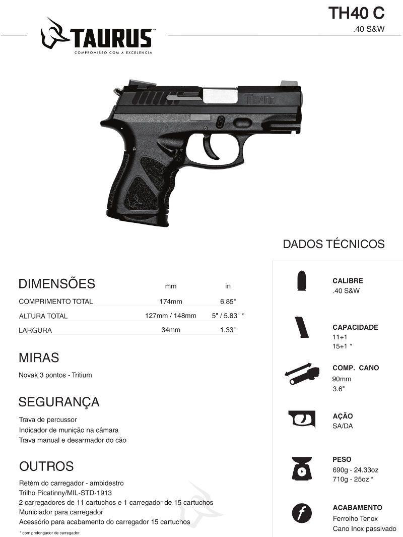 Pistola Taurus TH40C - Cal .40 S&W 11+1 e 15+1 Tiros Tenox
